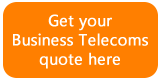 Get a quote for your business telecoms